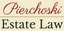 Pierchoski Estate Law