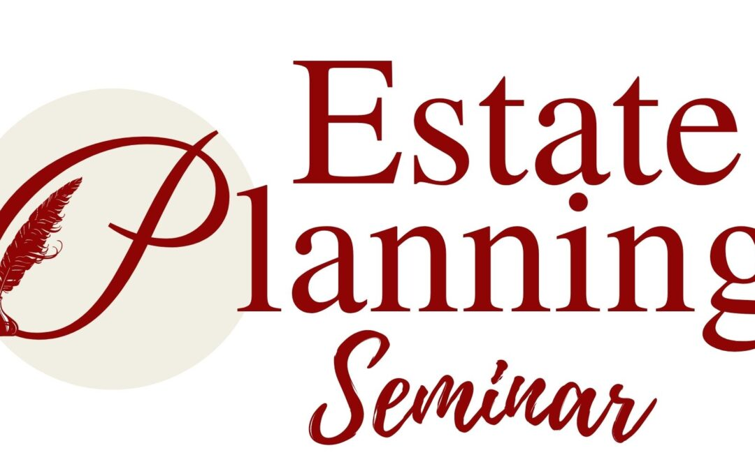 Free Estate Planning Seminars